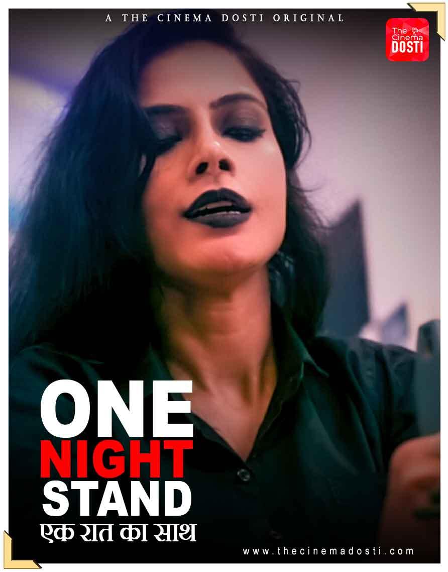 One Night Stand 2021 CinemaDosti Hindi Short Film 720p HDRip 190MB x264
