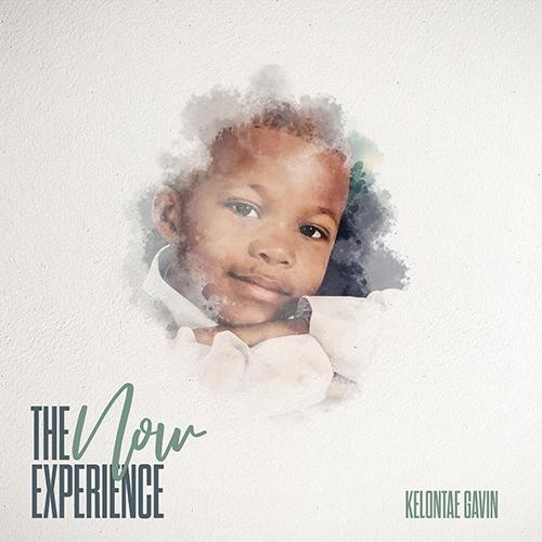 Album: Kelontae Gavin – The N.O.W. Experience
