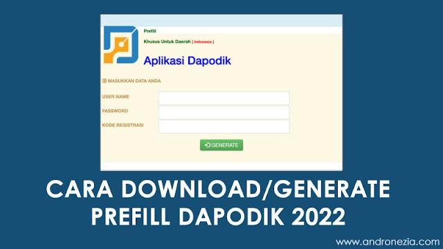 Cara Download/Generate Prefill Dapodik 2022