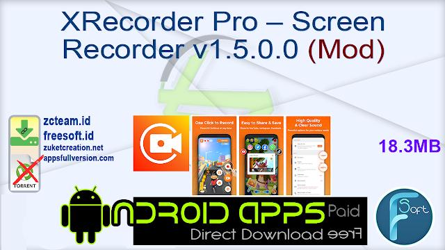 XRecorder Pro – Screen Recorder v1.5.0.0 (Mod)
