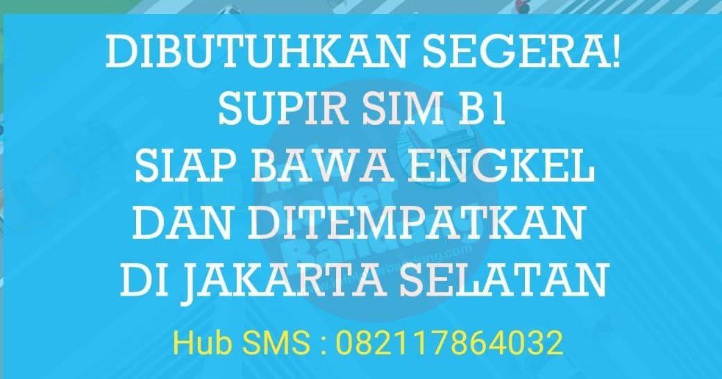 Lowongan Kerja Supir Engkel Untuk Penempatan Jakarta ...