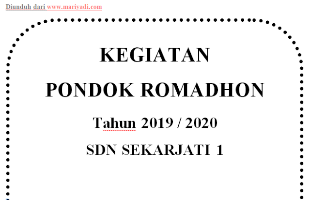 Download Proposal Pondok Ramadhan SDN Sekarjati 1 Kecamatan Karanganyar Tahun 2020