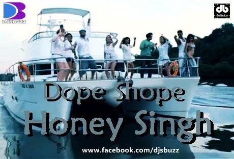 Dope shope yo yo honey singh and deep money brand new punjabi.