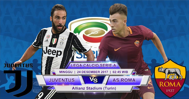 BOLA 365 - Prediksi Juventus vs AS Roma 24 Desember 2017