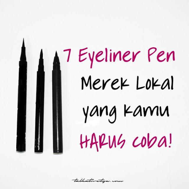 7 eyeliner pen bentuk spidol merek lokal buatan indonesia yang wajib kamu cobain dengan harga murah waterproof formula tahan lama