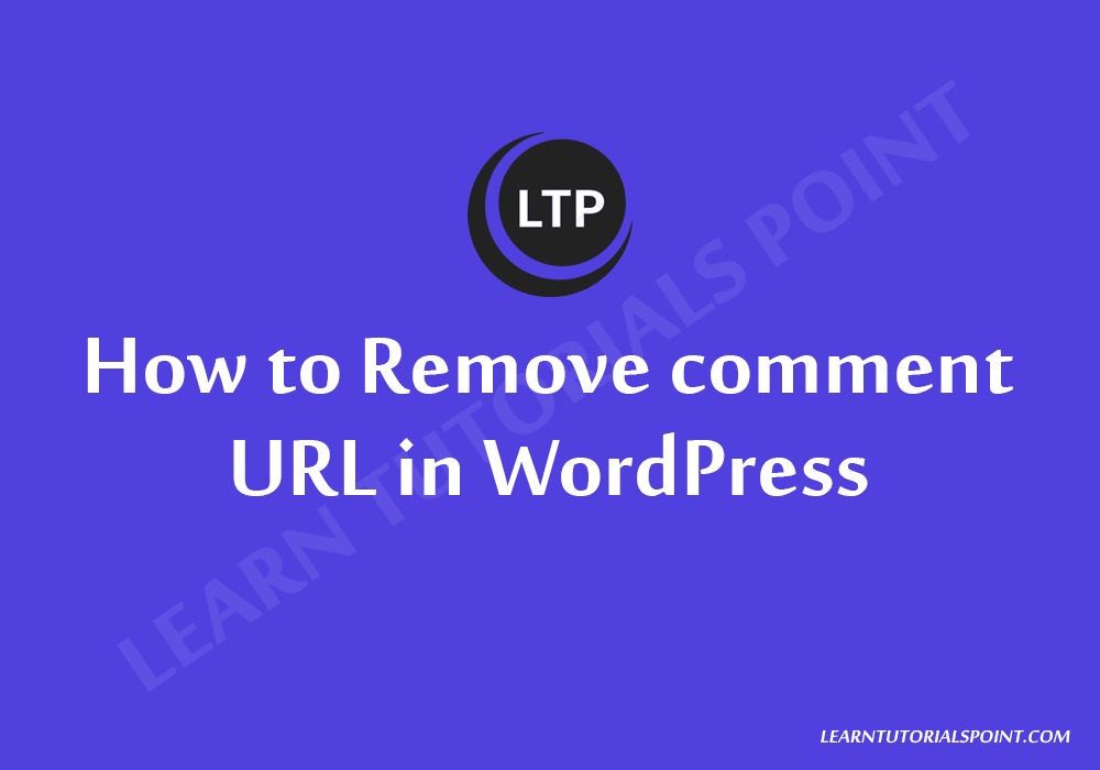 How to Remove comment URL in WordPress