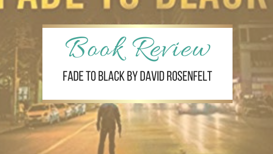 #BookReview: Fade to Black by David Rosenfelt  #NetGalley #Books