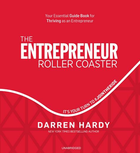 The-Entrepreneur-Roller-Coaster-2015-Darren-Hardy