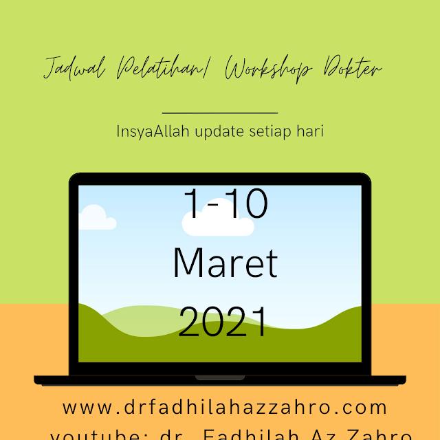 Jadwal Pelatihan/Workshop Dokter 1-10 Maret 2021