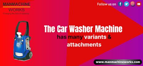 car washer has many variants-manmachineworks