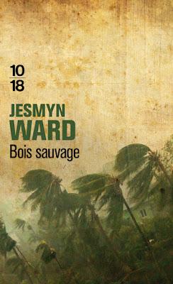 Bois sauvage de Jesmyn Ward