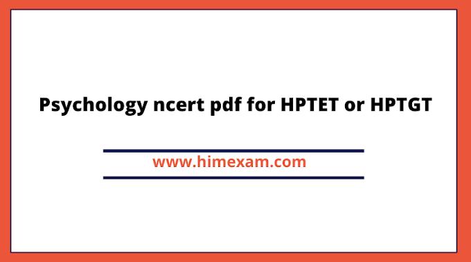 Psychology ncert pdf for HPTET or HPTGT
