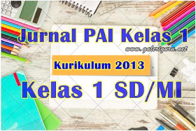 Kurikulum 2013 Contoh Format Jurnal PAI Kelas 1 Semester 2 K13 Revisi 2018