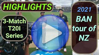 Bangladesh tour of New Zealand 3-Match T20I Series 2021