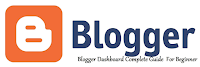 What is blog dash board in blogger