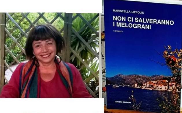 """Maristella Lippolis presenta il suo romanzo """"Non ci salveranno i melograni"""""""