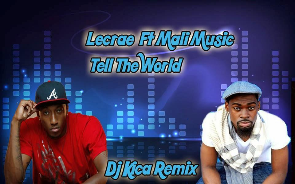 Lecrae Tell The World Lyrics Feat Mali - Imagez co