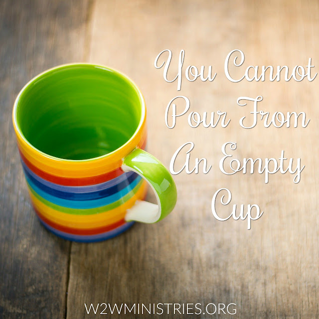 Everyone wants something from you but you feel empty, like there is nothing left to pour out. You need to remember that you cannot pour from an empty cup.