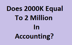 2000K Equal To 2 Million