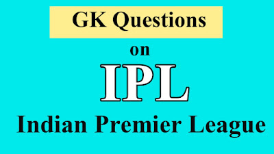 IPL 2020 GK Questions and Answers