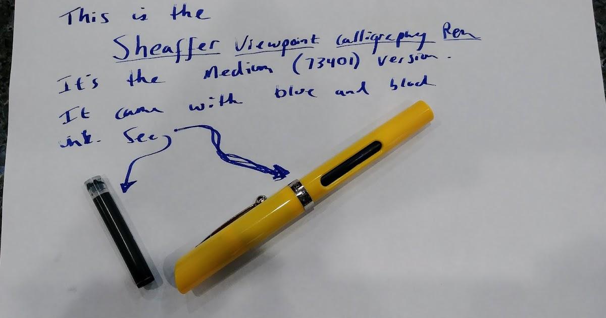 Ben 39 S Journal Sheaffer Calligraphy Fountain Pens Cheap