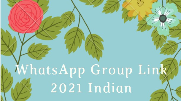WhatsApp Group Link 2021 Indian