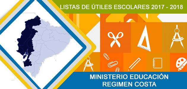 LISTA DE UTILES ESCOLARES COSTA 2017 2018 MINISTERIO EDUCACION COMPLETA