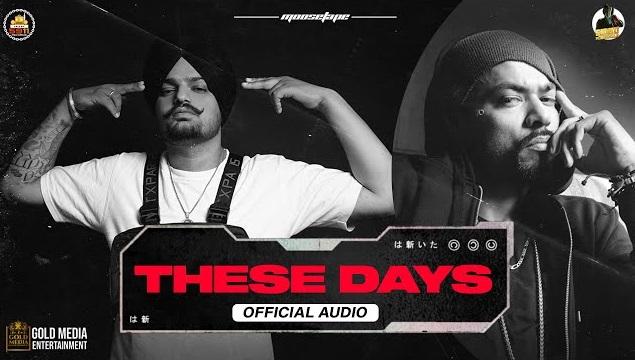 These Days Lyrics - Sidhu Moose Wala