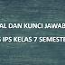 Soal dan Kunci Jawaban PTS IPS Kelas 7 Semester Gasal Kurikulum 2013 Tahun Pelajaran 2020/2021