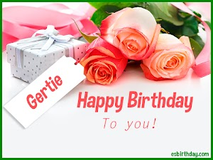 Happy Birthday Gertie