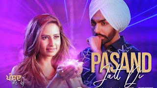 Pasand Jatt Di Song Lyrics | Ammy Virk | Qismat | Punjabi Song