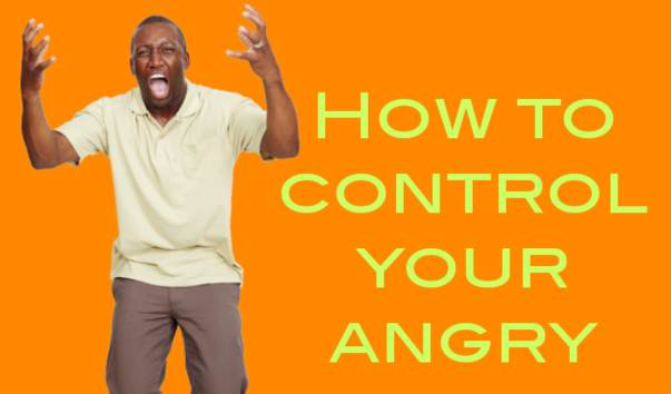 How to keep angry under control?  Anger Management Tips