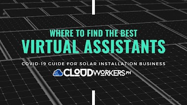 Where to find the best Virtual Assistant for your Solar Installation Business this COVID-19