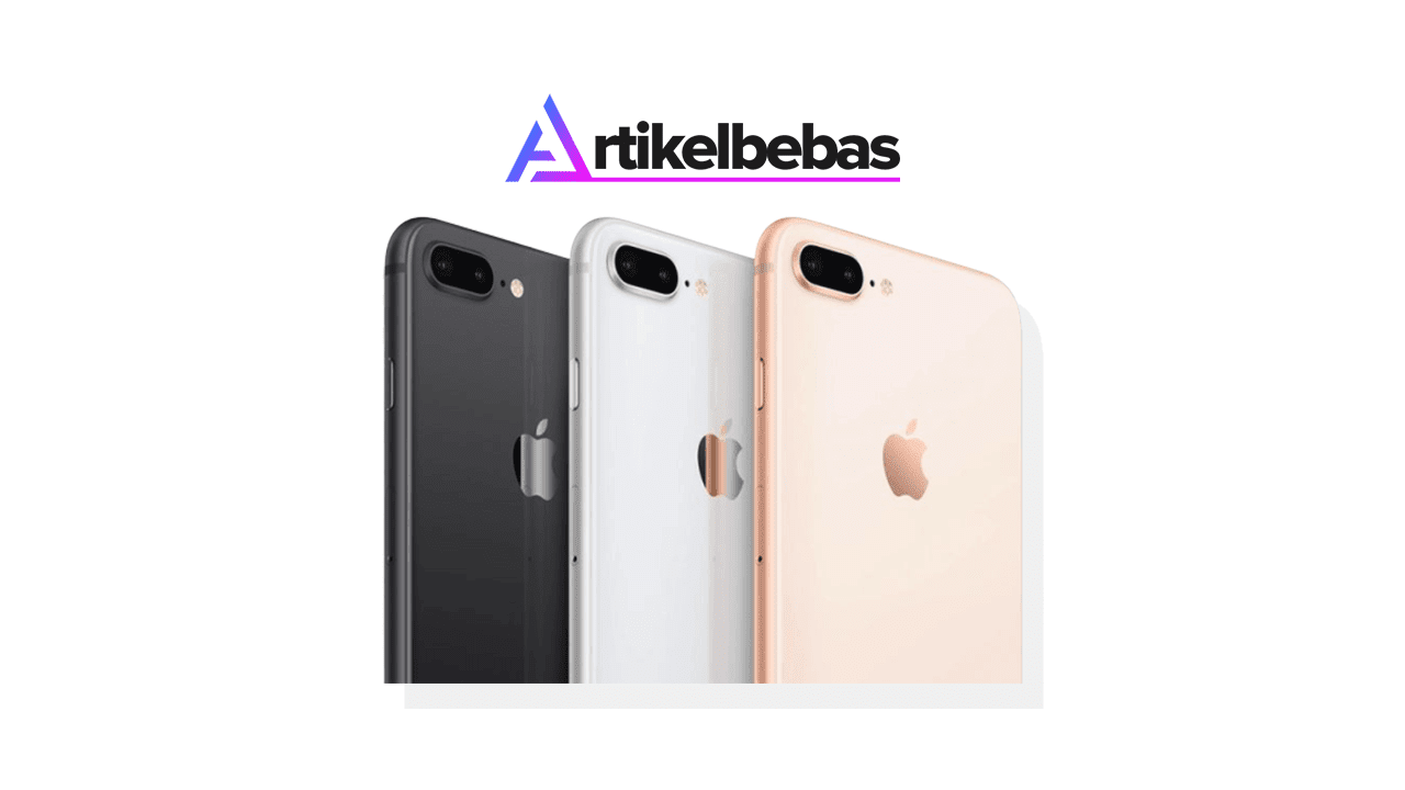Review Lengkap iPhone 8 Plus Pakai Apple A10 Bionic