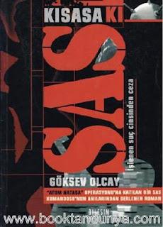 Göksev Olcay - Kısasa Kısas: İşlenen Suç Cinsinden Ceza