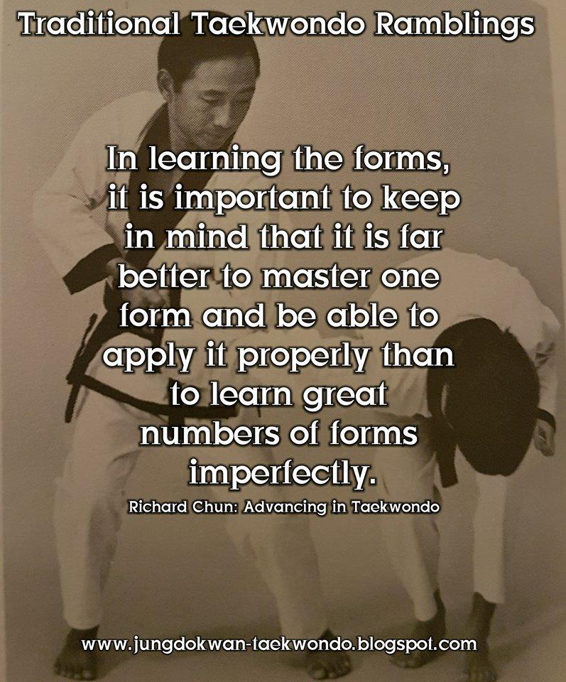 Traditional Taekwondo Ramblings 60 Great Quotes From Gm Richard Chun New Taekwondo Quotes