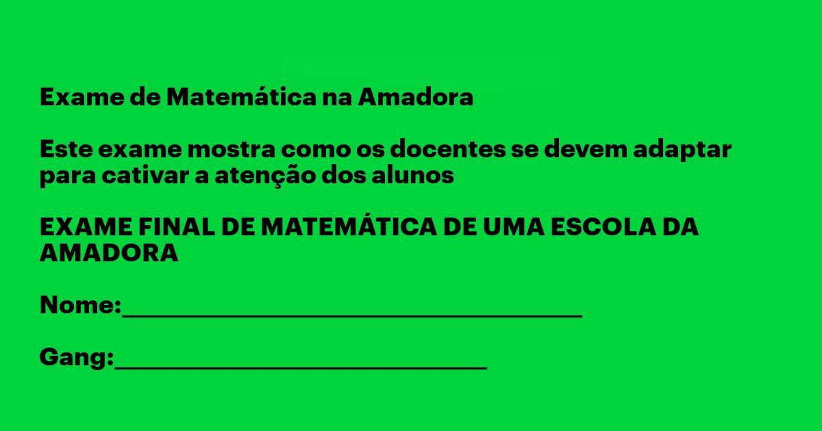 Exame de Matemática na Amadora