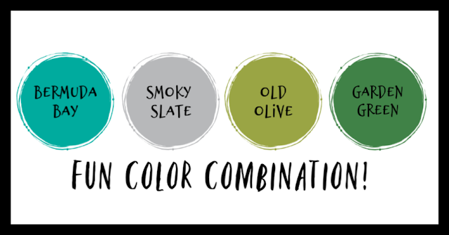 Stampin' Up! color combination - bermuda bay, smoky slate, old olive, garden green