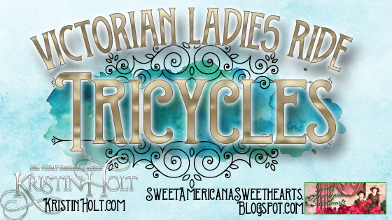 Kristin Holt | Victorian Ladies Ride Tricycles