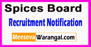 Spices Board Recruitment Notification 2017 Last Date 04-07-2017