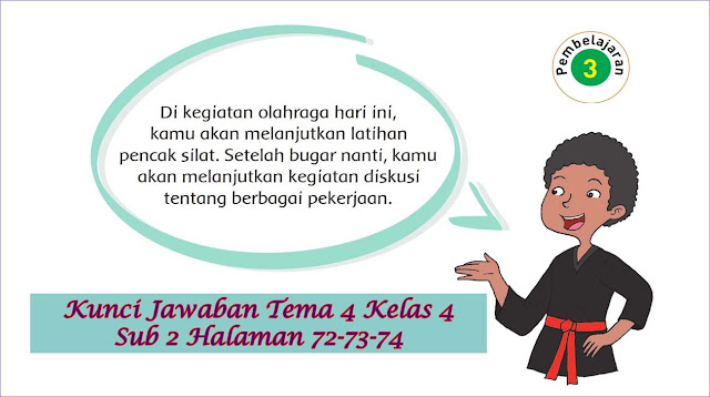 Kunci Jawaban Halaman 72, 73, 74 Tema 4 Kelas 4 Subtema 2 Pembelajaran 3