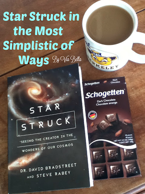Star Struck in the Most Simplistic of Ways, book review, Dr. David Bradstreet, Star Struck, Blogging for Books, Book Look Review, Via Bella, Astronomy, Star Wars, astrology,