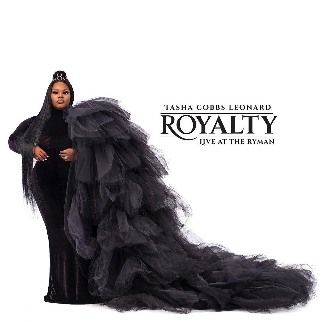 ALBUM: Tasha Cobbs Leonard - Royalty: Live At The Ryman