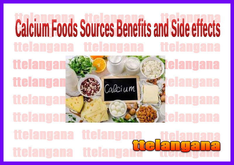 Calcium Foods Sources Benefits and Side effects