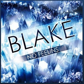 New Music: Blake - No Feelins