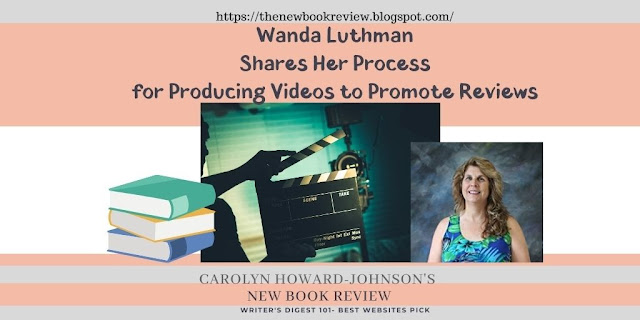 Wanda Luthman Shares Her Process for Producing Videos to Promote Reviews