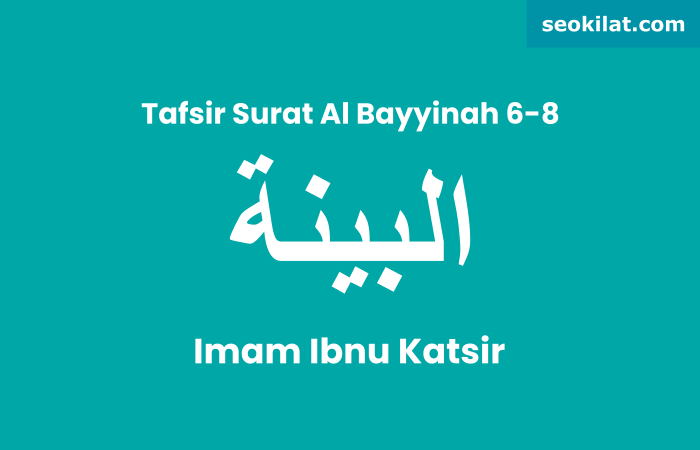 Tafsir Surat Al-Bayyinah ayat 6