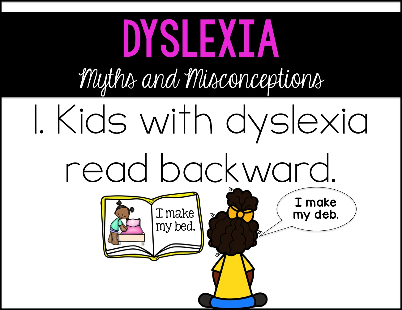 dyslexia misconceptions and myths essay In september 2005, i produced a documentary for channel 4, the dyslexia myth, that asked searching questions about the disorder – and, predictably, this sparked a national row of its own.