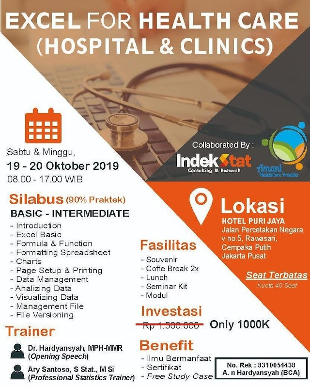 EXCEL for HEALTH CARE   (HOSPITAL,  CLINICS and INSURANCE) 19-20 Oktober 2019