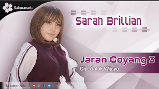 Lirik Lagu Sarah Brillian - Jaran Goyang 3